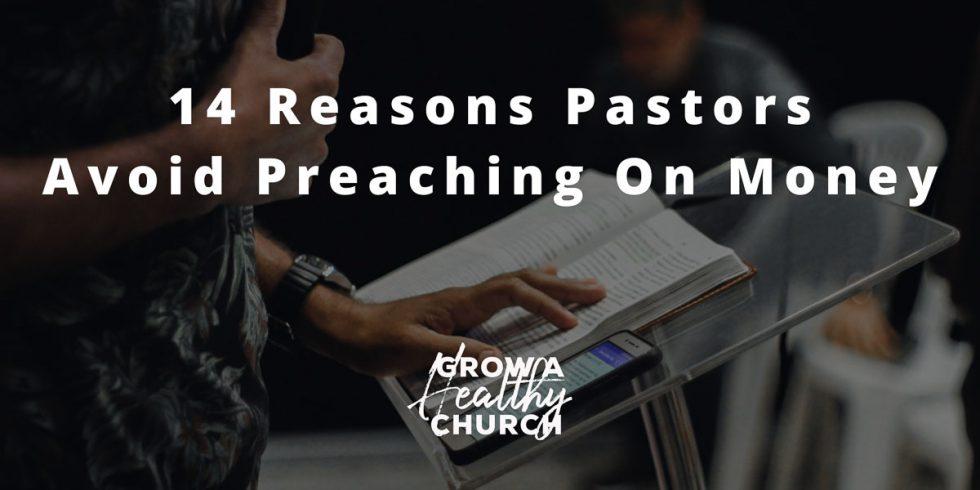 14 Reasons Pastors Avoid Preaching On Money (1 of 1)1