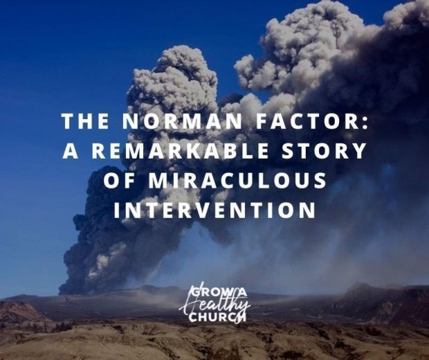 The Norman Factor A Remarkable Story of Miraculous Intervention