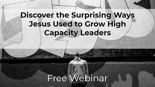 jesus grew high capacity leaders
