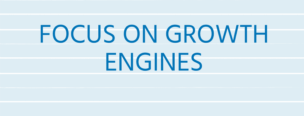 2. Focus On Growth Engines