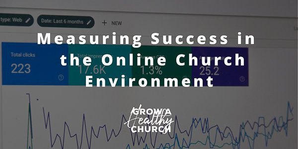 measuring success in an online church environment